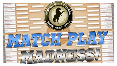 Remuda Match Play Madness