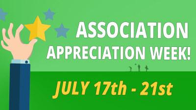 Association Appreciation Week July 17th-21st