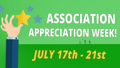 Association Appreciation Week July 17th-21st