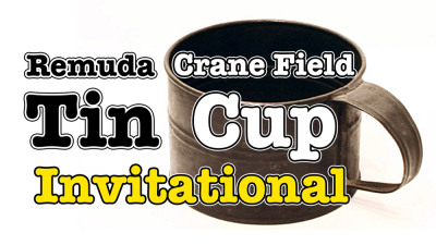 Association Tin Cup Invitational Sept 22-23