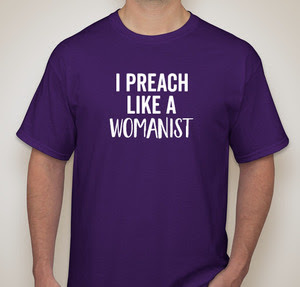 I Preach Like A Womanist - Two