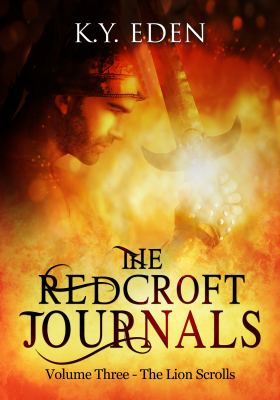 The Redcroft Journals - Volume Three- The Lion Scrolls