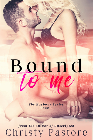 Bound To Me by Christy Pastore