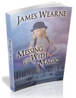 Messing With Magic James Wearne