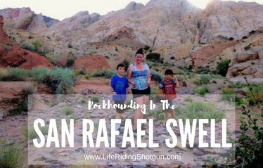 Rockhounding in the San Rafael Swell