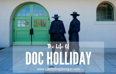 The Life of Doc Holliday