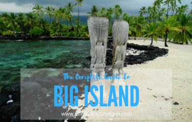 The Complete Guide to Big Island