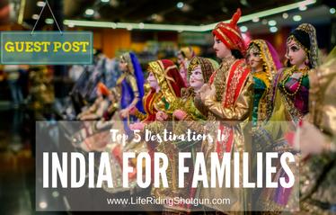 Top 5 Family-Fun Destinations in India
