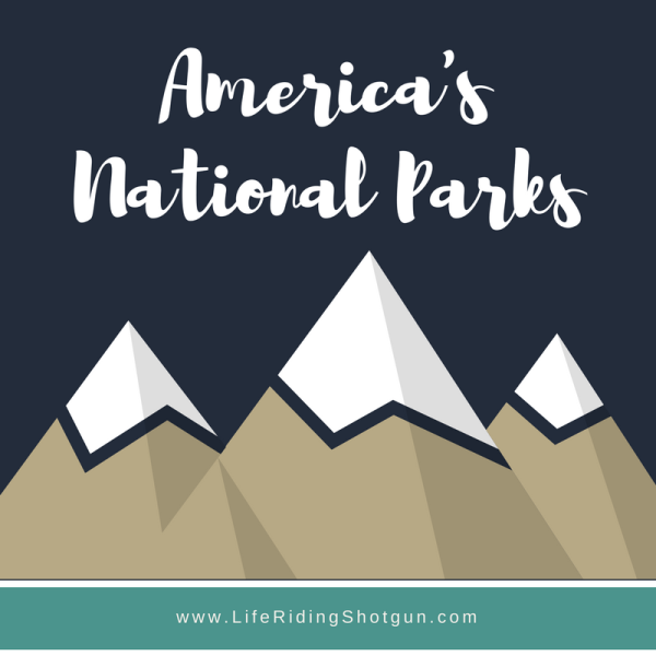 National Parks Blog Series