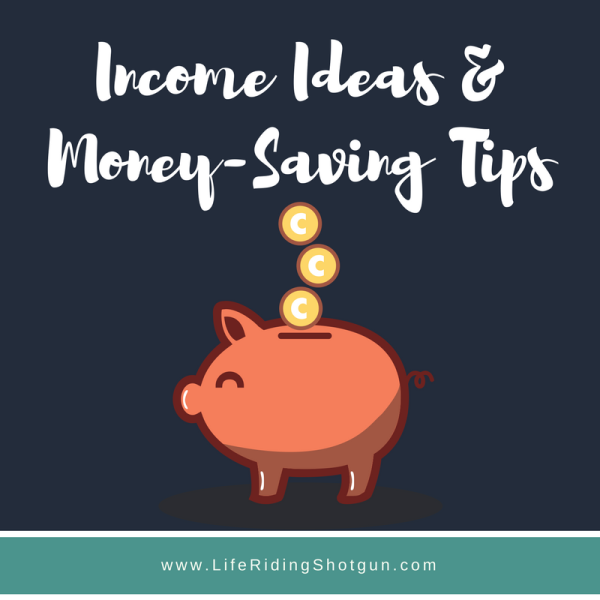 Income Ideas & Money Saving Tips