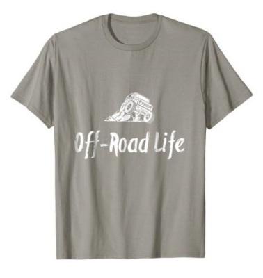Off-Road Life T-Shirt