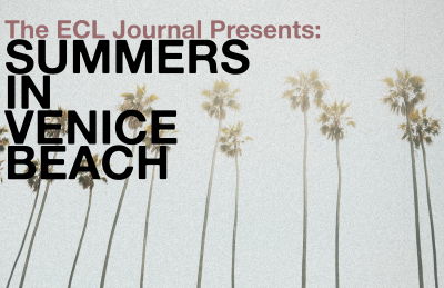 ECL Journal: Summers in Venice Beach