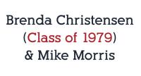 Brenda Christensen & Mike Morris