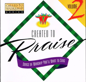 Created To Praise Vol. 2 by Brentwood Music