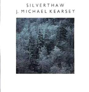 J. Michael Kearsey - Silverthaw 1990