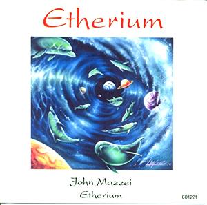 John Mazzei - Etherium 1993