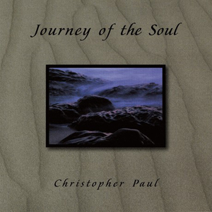 Chris Paul - Journey Of The Soul 2004