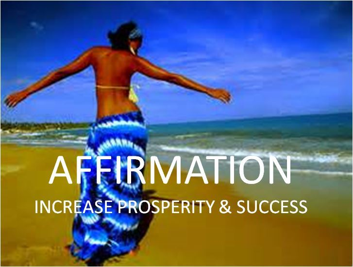 Affirmation Increase Prosperity & Success