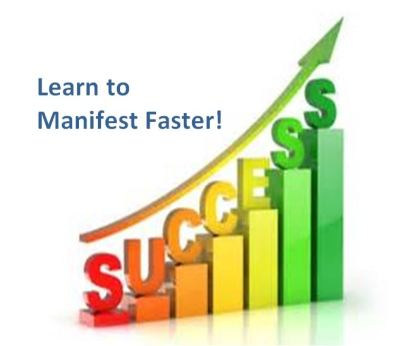 Learn to Manifest Faster!