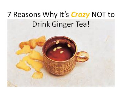 7 Reasons Why It's CRAZY NOT to Drink Ginger Tea!