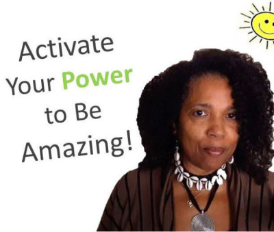 How to Activate Your POWER to Be Amazing!