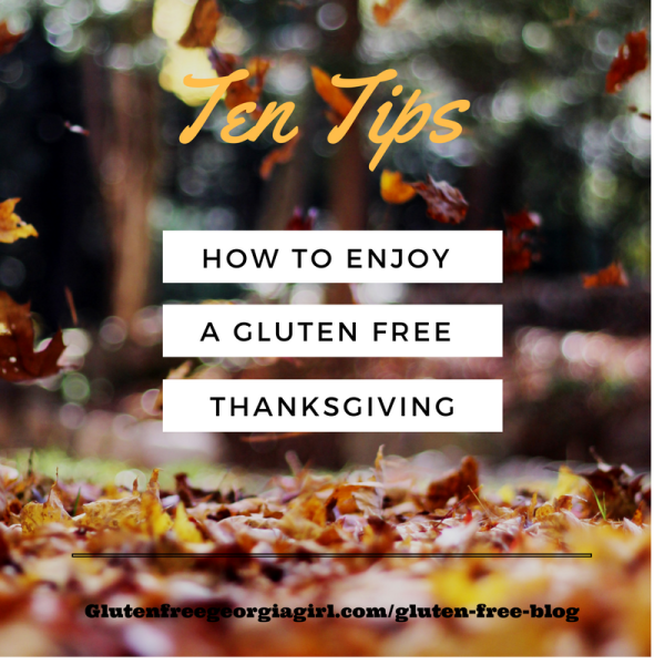 10 Tips to survive a Gluten Free Holiday