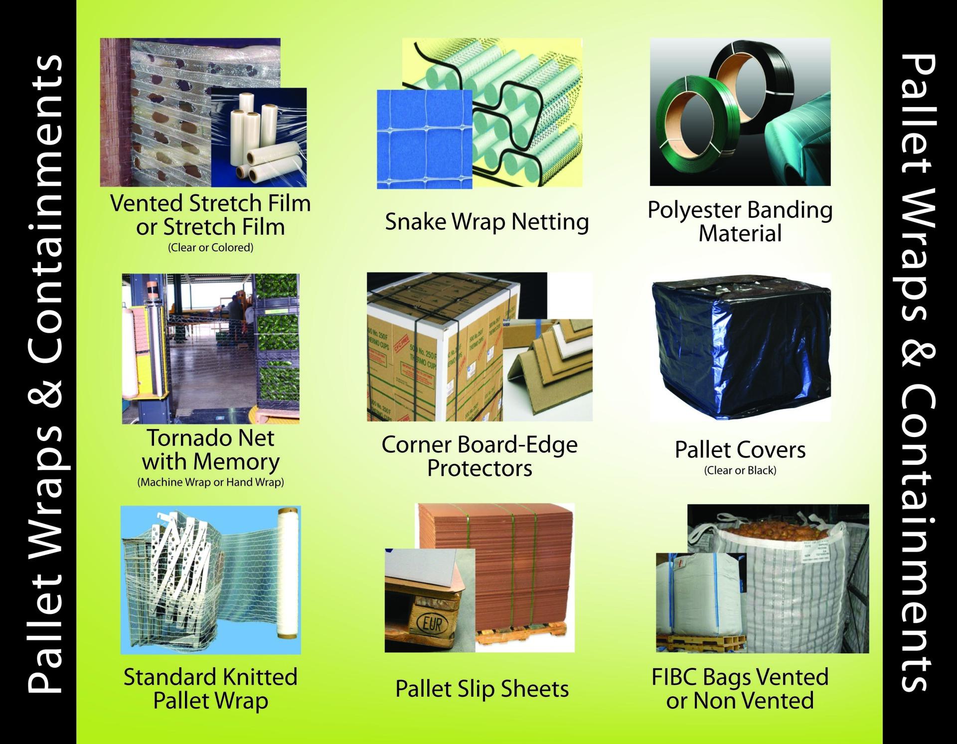 Pallet wraps/ Containments