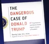 'The Dangerous Case Of Donald Trump': 27 Psychiatrists Assess