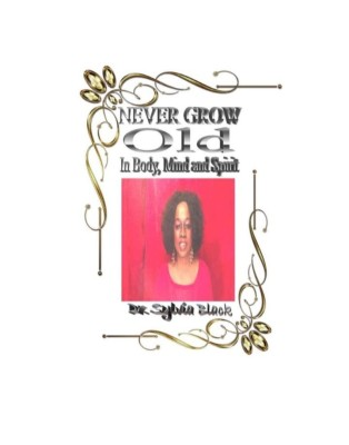 Never Grow Old Book Cover Picture