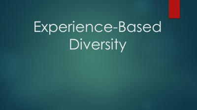 Experience-Based Diversity