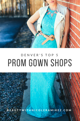 Top 5 Places in Denver to find your Prom Dress