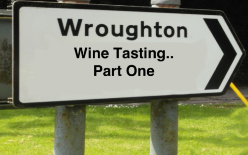 Wroughton wine tasting - Part One