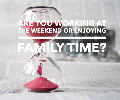 Checking your work emails instead of having fun with the family at the weekend?