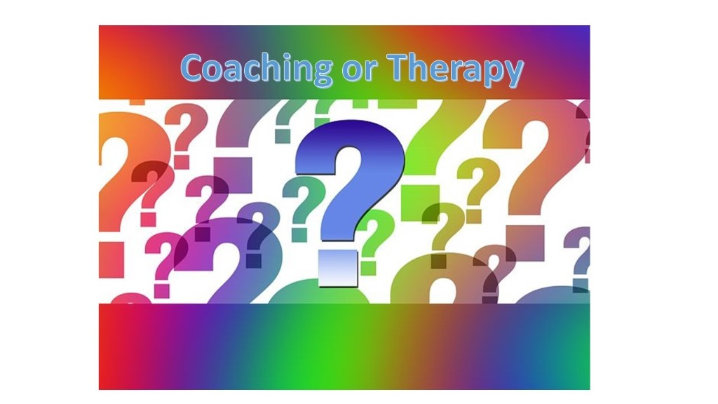 Coaching or Therapy - Which is right for you?