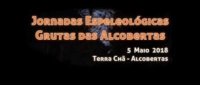 Jornadas Espeleológicas - Grutas das Alcobertas