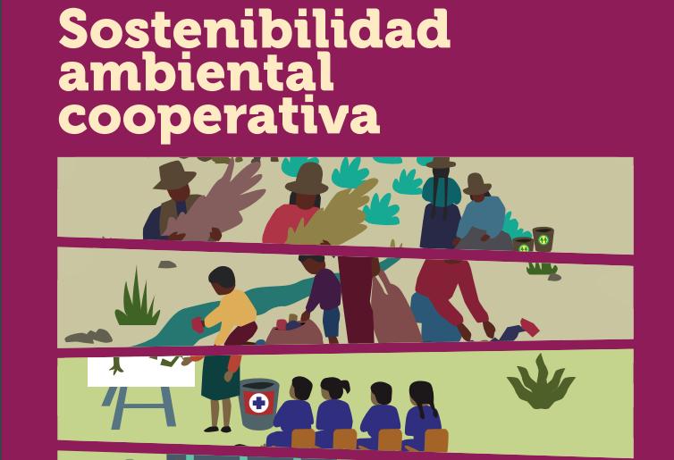 Cooperativas de las Américas y la Sostenibilidad ambiental cooperativa