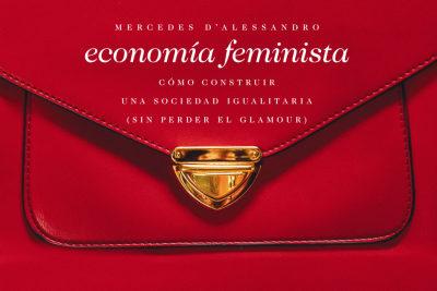 La economía y el feminismo: cómo se financia la desigualdad de género