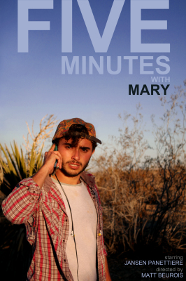 """""""Five Minutes with Mary"""" : festival run"""