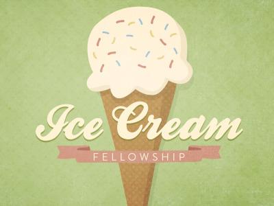 Ice Cream Fellowship