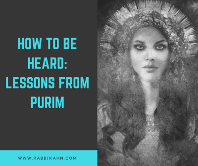 How to be heard: Lessons from the ladies of Purim