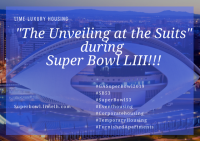 """The Unveiling at the Suits"" during Super Bowl LIII"