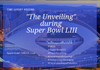 "Lime Corporate Housing ""The Unveiling"" during Superbowl LIII - (53rd Edition)™"