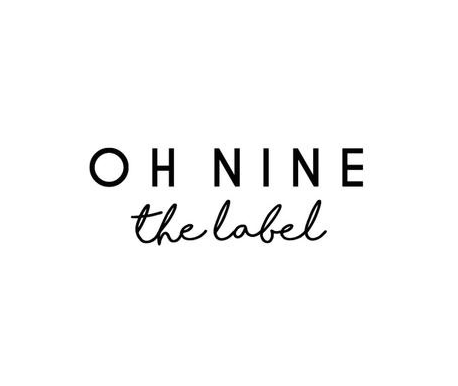 Oh Nine the Label - https://ohninethelabel.com