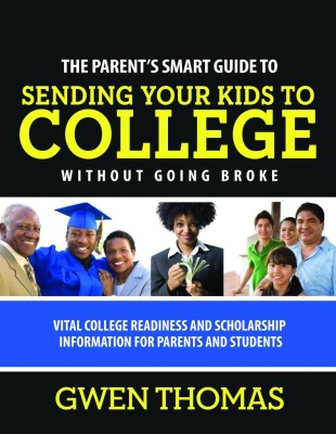 The College Smart Guide to Send you Kid to College w/o going broke