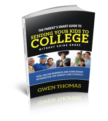 Scholarship, Parents Smart Guide to Sending Your Kids to College Without Going Broke