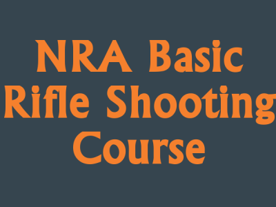 NRA Basic Rifle Course