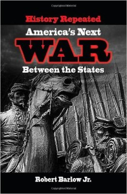 History Repeated: America's Next War Between the States