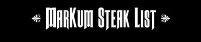 MarKum Steak List