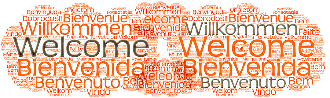 Welcome Bienveue, willkommen, benvenuto