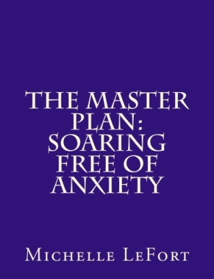 The MASTER Plan:  SOARING Free of Anxiety